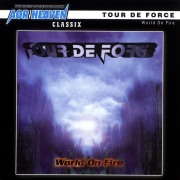 TOUR DE FORCE / World On Fire