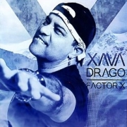 XAVA DRAGO (Mexico) / Factor X