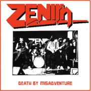 ZENITH (UK) / Death By Misadventure