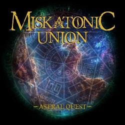 MISKATONIC UNION (Chile) / Astral Quest