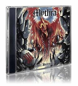 MYTHRA (UK) / Still Burning