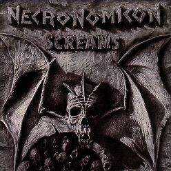 NECRONOMICON (Germany) / Screams + 6 (Jewel case edition)