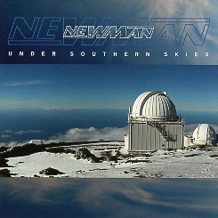 NEWMAN (UK) / Under Southern Skies