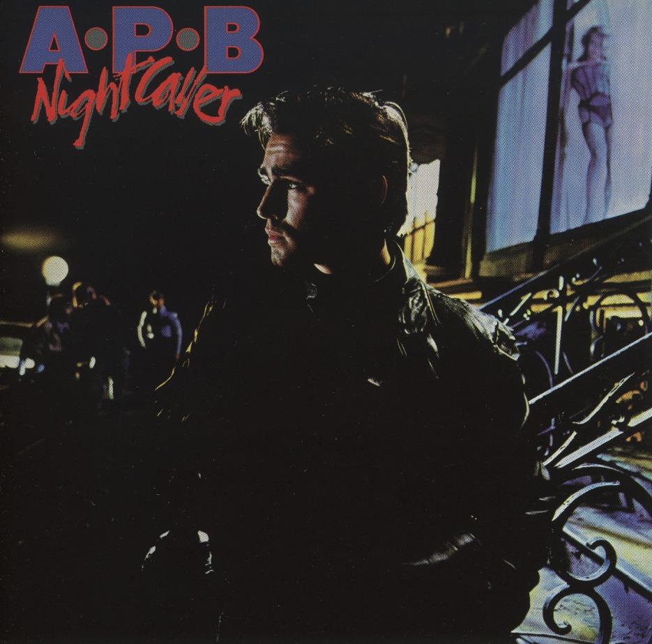 A.P.B (US) / Nightcaller (collector's item)