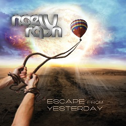 NOELY RAYN (Greece) / Escape From Yesterday