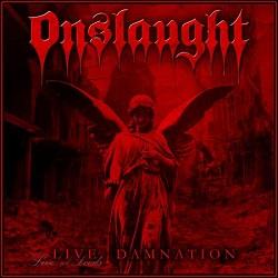 ONSLAUGHT (UK) / Live Damnation (2018 reissue)