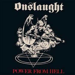 ONSLAUGHT (UK) / Power From Hell + 2 (2018 reissue)