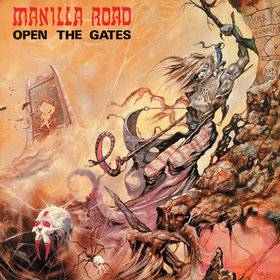 MANILLA ROAD (US) / Open The Gates (2012 reissue)
