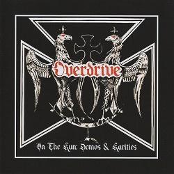 OVERDRIVE (UK) / On The Run: Demos & Rarities