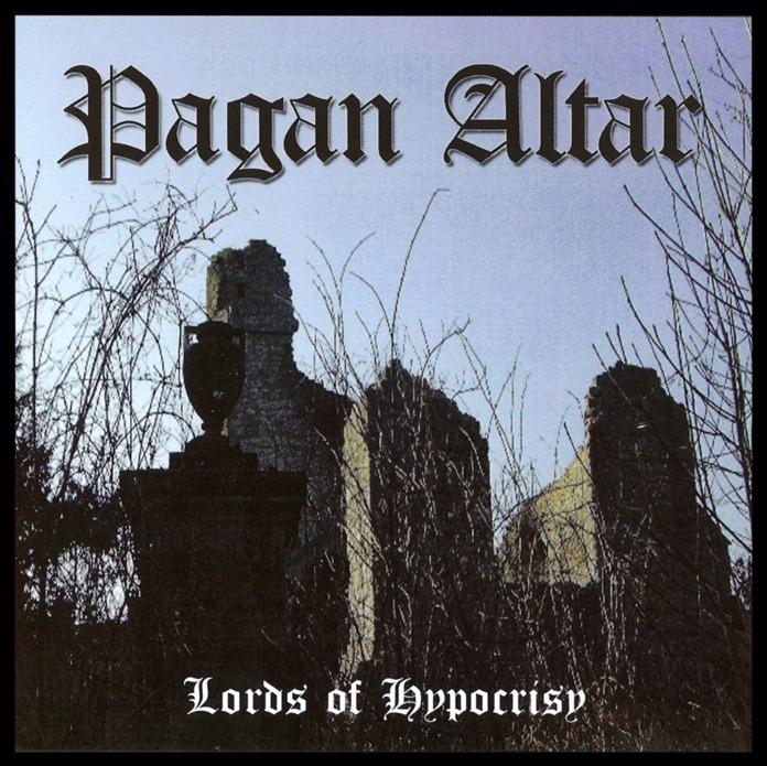 PAGAN ALTAR (UK) / Lords Of Hypocrisy