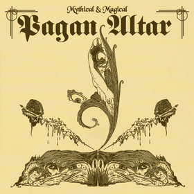 PAGAN ALTAR (UK) / Mythical & Magical
