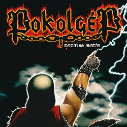 POKOLGEP (Hungary) / Totalis Metal + 2 (2019 reissue)