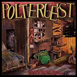 POLTERGEIST (Switzerland) / Depression + 4 (2015 reissue)