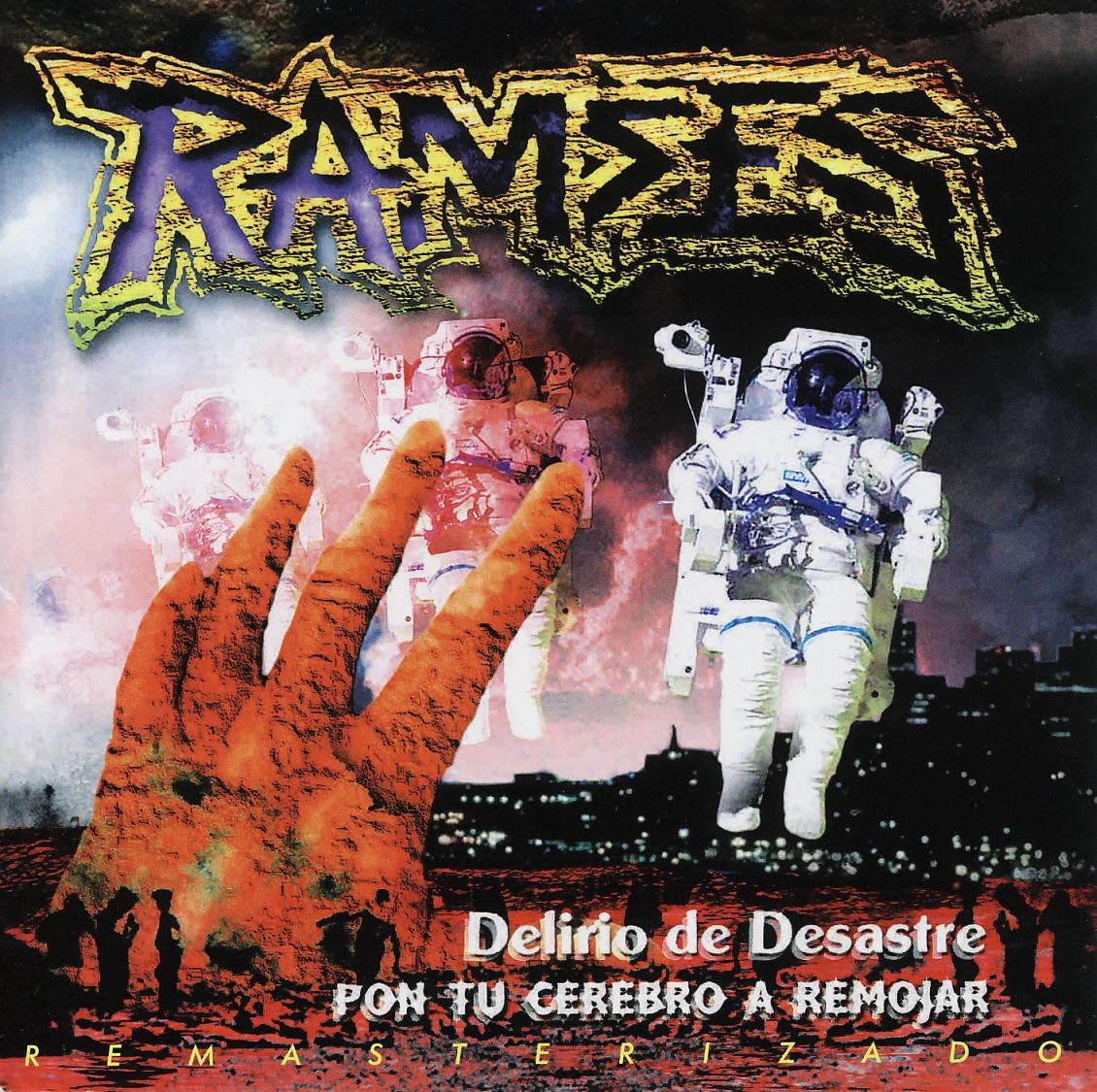 RAMSES (Mexico) / Pon Tu Cerebro A Remojar + Delirio De Desastre