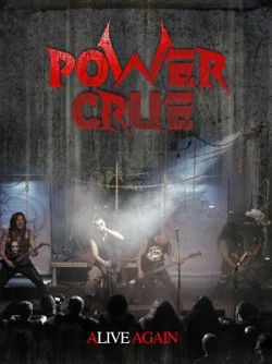 POWER CRUE (Greece) / Alive Again (DVD+CD)