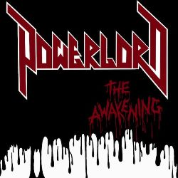 POWERLORD (US) / The Awakening
