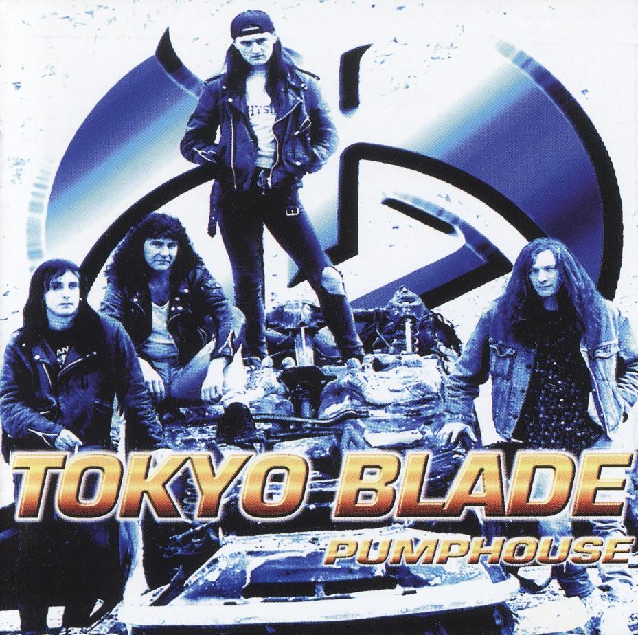 TOKYO BLADE (UK) / Pumphouse