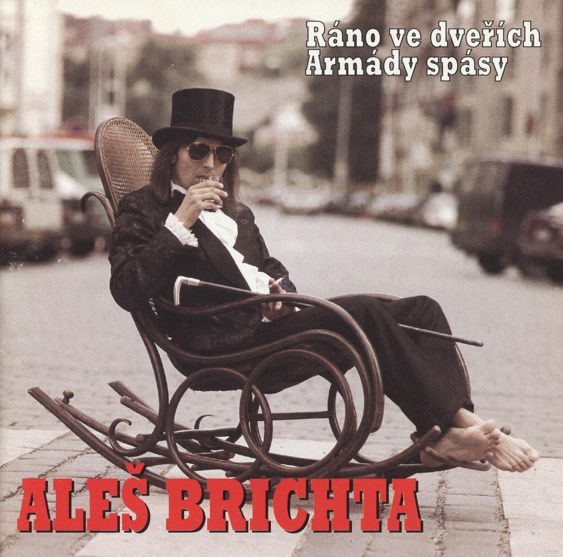 ALES BRICHTA (Czech Republic) / Rano Ve Dverich Armady Spasy