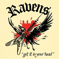RAVENS (France) / Get It In Your Head + 8