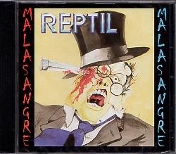 REPTIL(Spain) / Mala Sangre