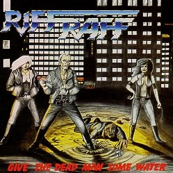 RIFF RAFF (Finland) / Give The Dead Man Some Water (Brazil edition)