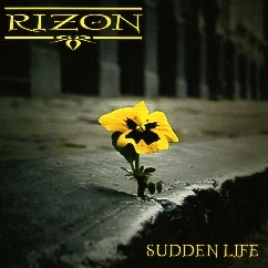 RIZON (Switzerland) / Sudden Life