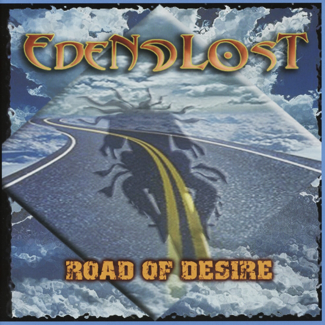 EDEN LOST(Spain) / Road Of Desire