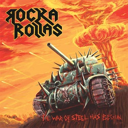 ROCKA ROLLAS (Sweden) / The War Of Steel Has Begun + 5 (2015 reissue)