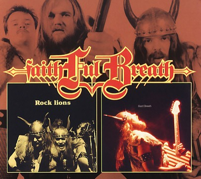 FAITHFUL BREATH (Germany) / Rock Lions + Hard Breath