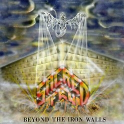 SACRED FEW (US) / Beyond The Iron Walls + 6