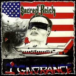 SACRED REICH (US) / Ignorance + 3 (Brazil edition)