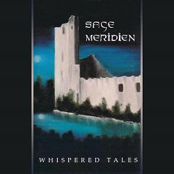 SAGE MERIDIEN (US) / Whispered Tales