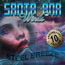 SANTA ANA WINDS (UK) / Steel Breeze