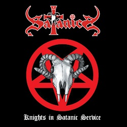 SATANICA (Japan) / Knights In Satanic Service + 3 (2020 reissue)