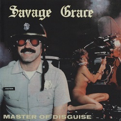 SAVAGE GRACE (US) / Master Of Disguise (2020 reissue)