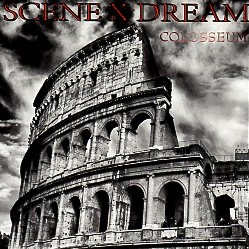 SCENE X DREAM (Germany) / Colosseum