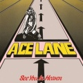 ACE LANE (UK) / See You In Heaven (2018 reissue)