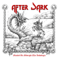 AFTER DARK (UK) / Masked By Midnight (The Anthology)