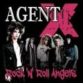 AGENT X (US) / Rock 'n' Roll Angels
