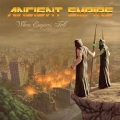 ANCIENT EMPIRE (US) / When Empires Fall + 1 (2018 edition)