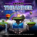 ANDREE THEANDER (Sweden) / The Peculiar Present