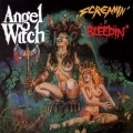 ANGEL WITCH (UK) / Screamin' n' Bleedin' + 6 (collector's item)