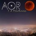 AOR (France) / L.A Darkness + 2