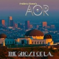 AOR (France) / The Ghost Of L.A.