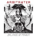 ARBITRATER (UK) / Balance Of Power + Darkened Reality (2CD)