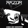 RAZOR(Canada) / Armed And Dangerous