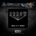 ARROW (Sweden) / Diary Of A Soldier + 7