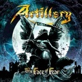 ARTILLERY (Denmark) / The Face Of Fear + 2 (Special edition)