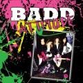 BADD ATTITUDE (US) / Badd Attitude