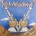 BANDIT (UK) / Partners In Crime